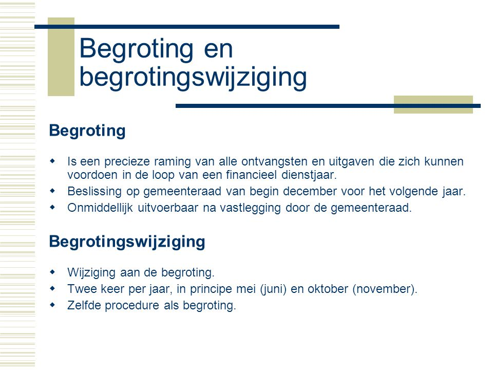 Begroting en begrotingswijziging