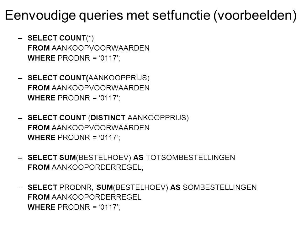 Eenvoudige queries met setfunctie (voorbeelden)