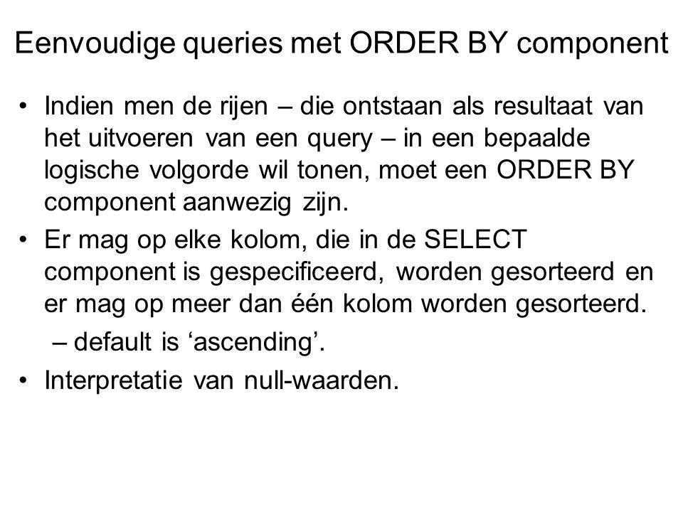 Eenvoudige queries met ORDER BY component