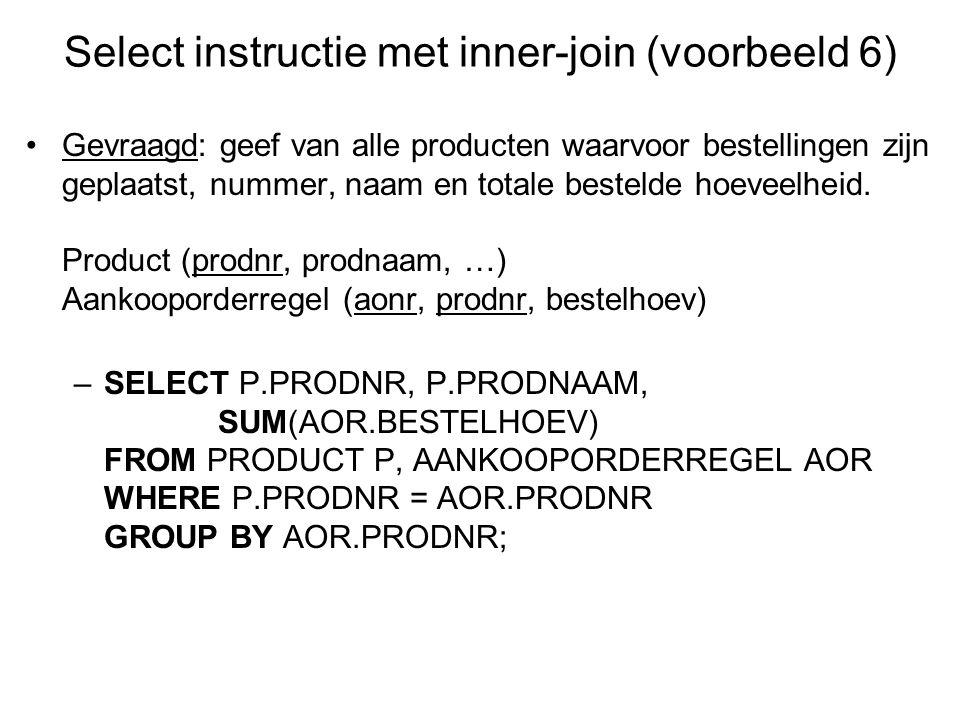 Select instructie met inner-join (voorbeeld 6)