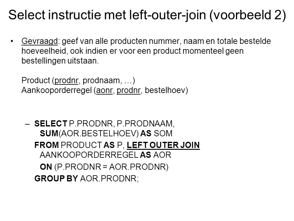 Select instructie met left-outer-join (voorbeeld 2)