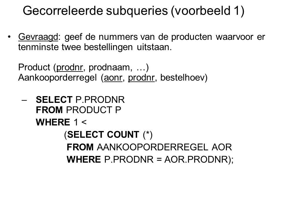 Gecorreleerde subqueries (voorbeeld 1)