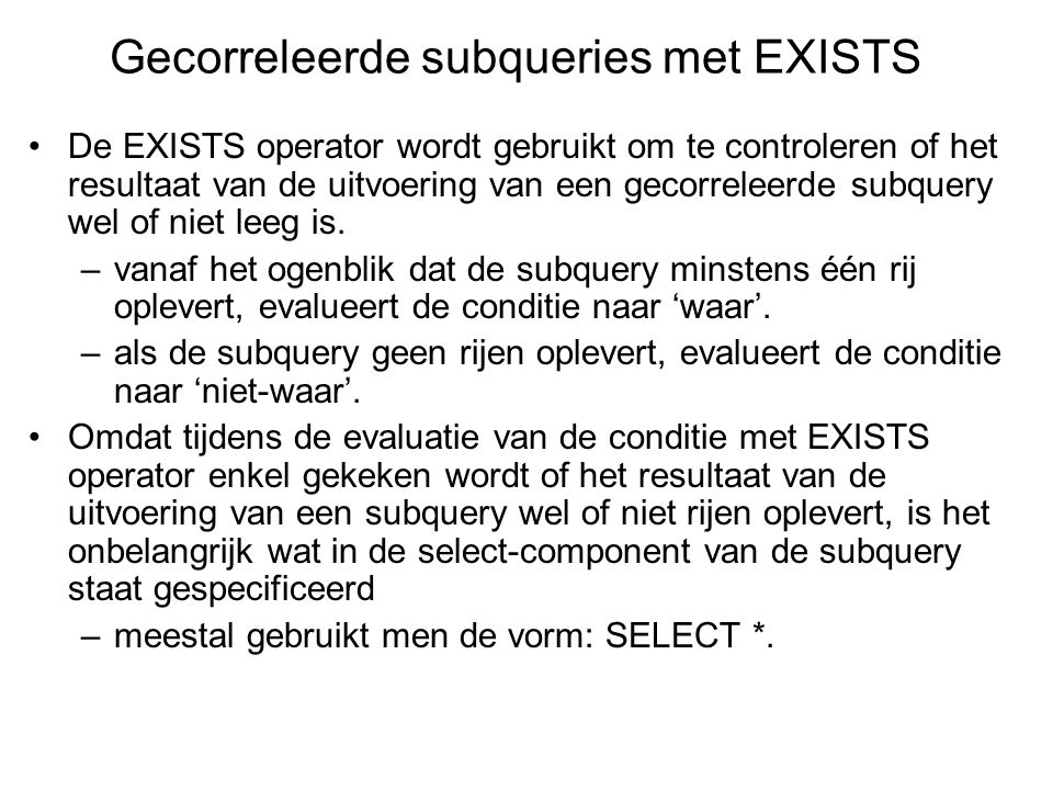 Gecorreleerde subqueries met EXISTS
