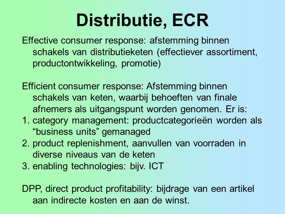 Distributie, ECR