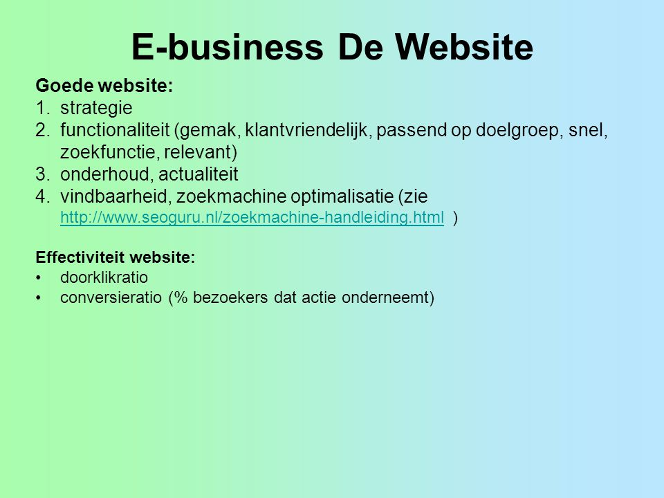 E-business De Website Goede website: strategie