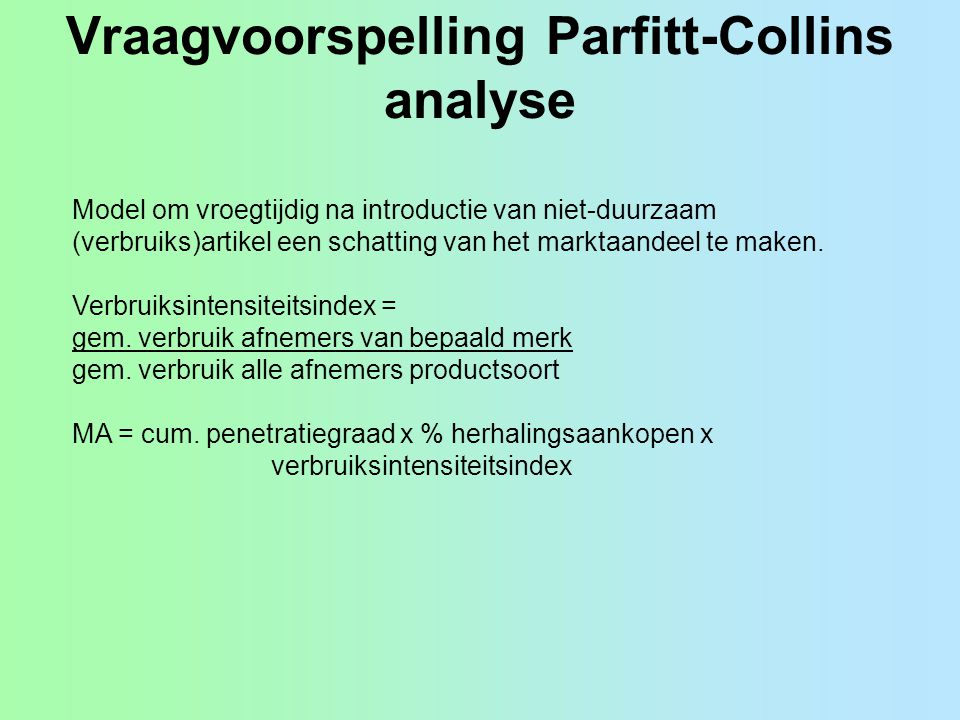 Vraagvoorspelling Parfitt-Collins analyse