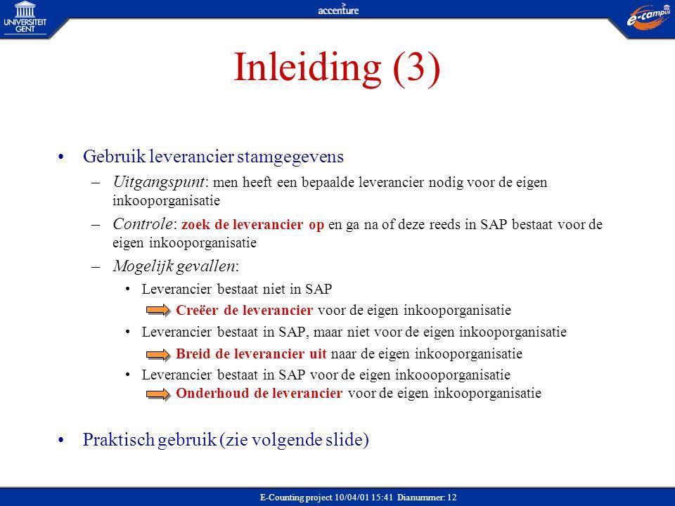 Inleiding (3) Gebruik leverancier stamgegevens