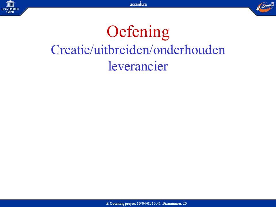 Oefening Creatie/uitbreiden/onderhouden leverancier