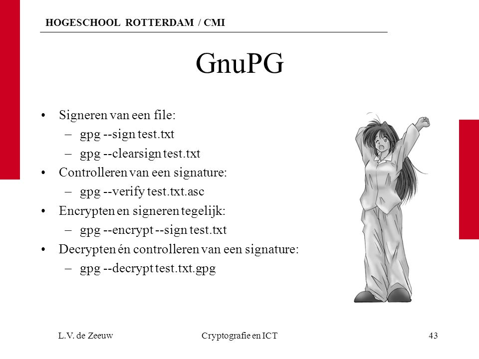 GnuPG Signeren van een file: gpg --sign test.txt