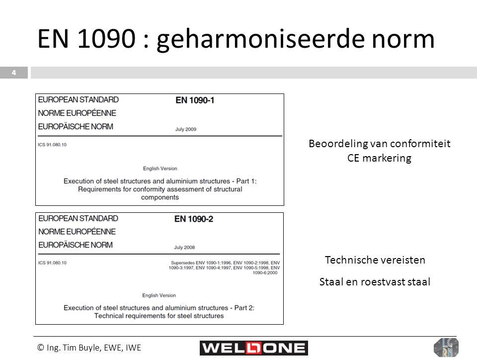EN 1090 : geharmoniseerde norm
