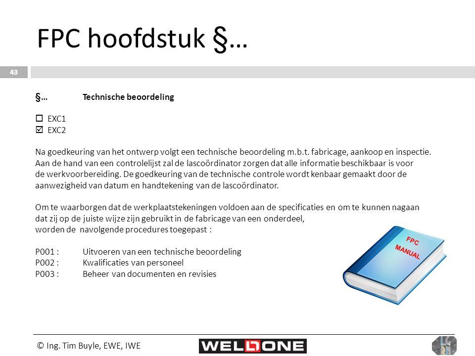 FPC hoofdstuk §… §… Technische beoordeling  EXC1  EXC2
