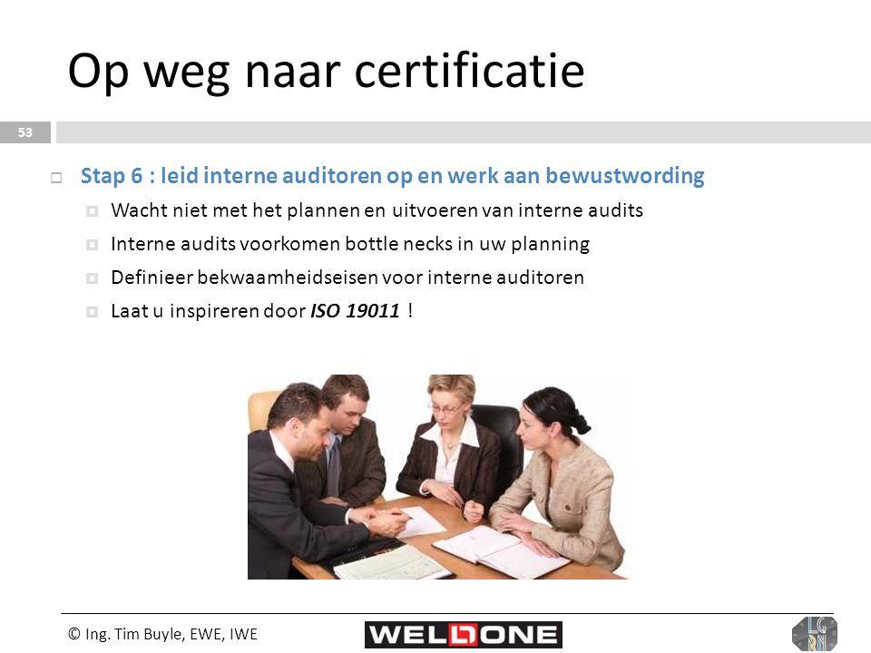 Op weg naar certificatie