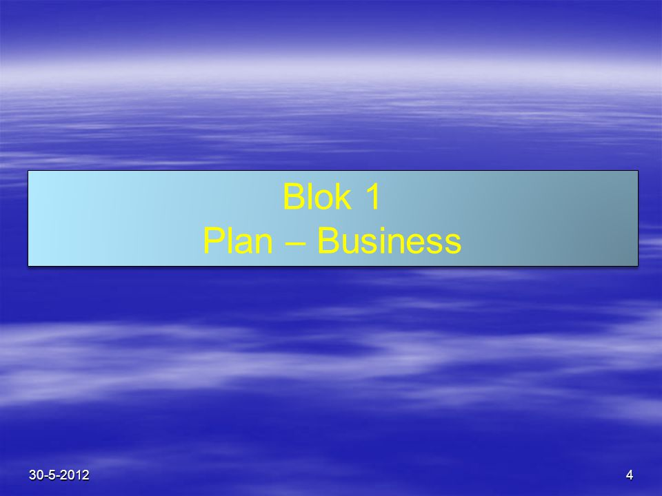 Blok 1 Plan – Business 30-5-2012