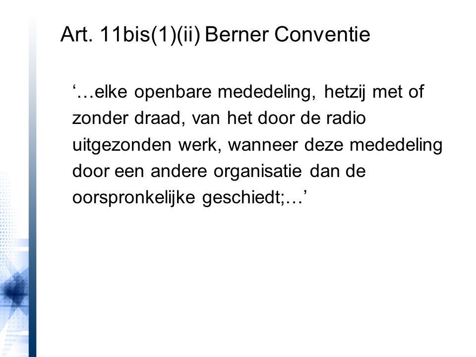 Art. 11bis(1)(ii) Berner Conventie