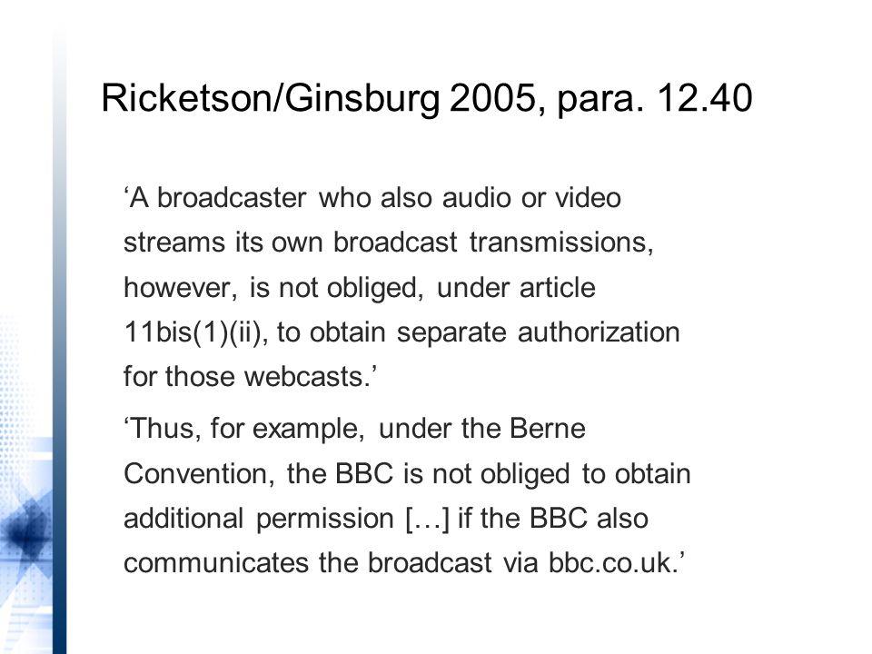 Ricketson/Ginsburg 2005, para. 12.40