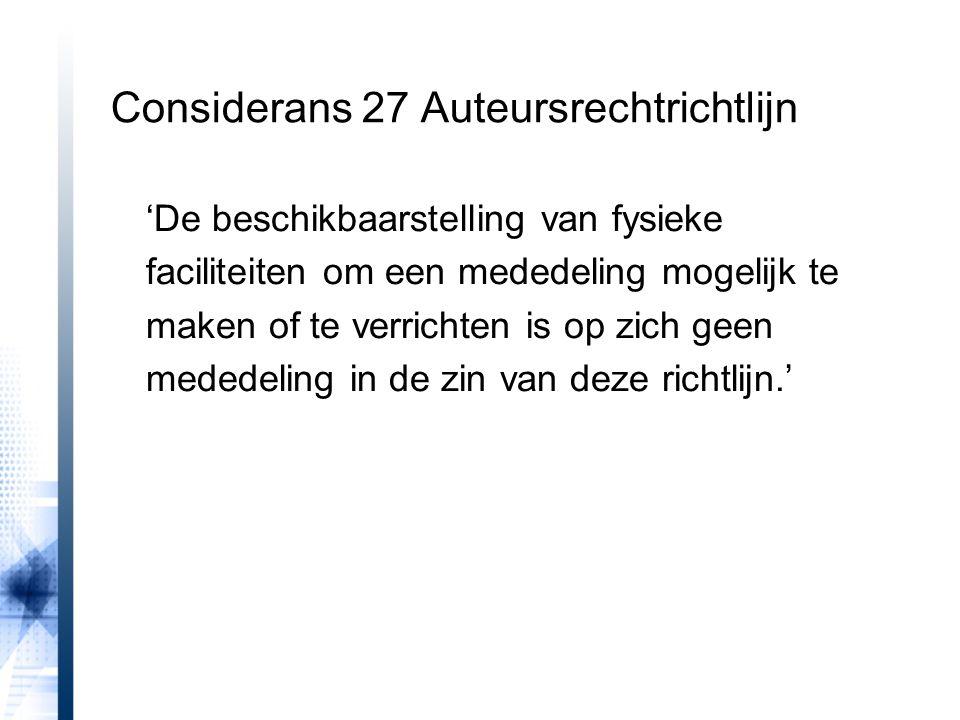 Considerans 27 Auteursrechtrichtlijn