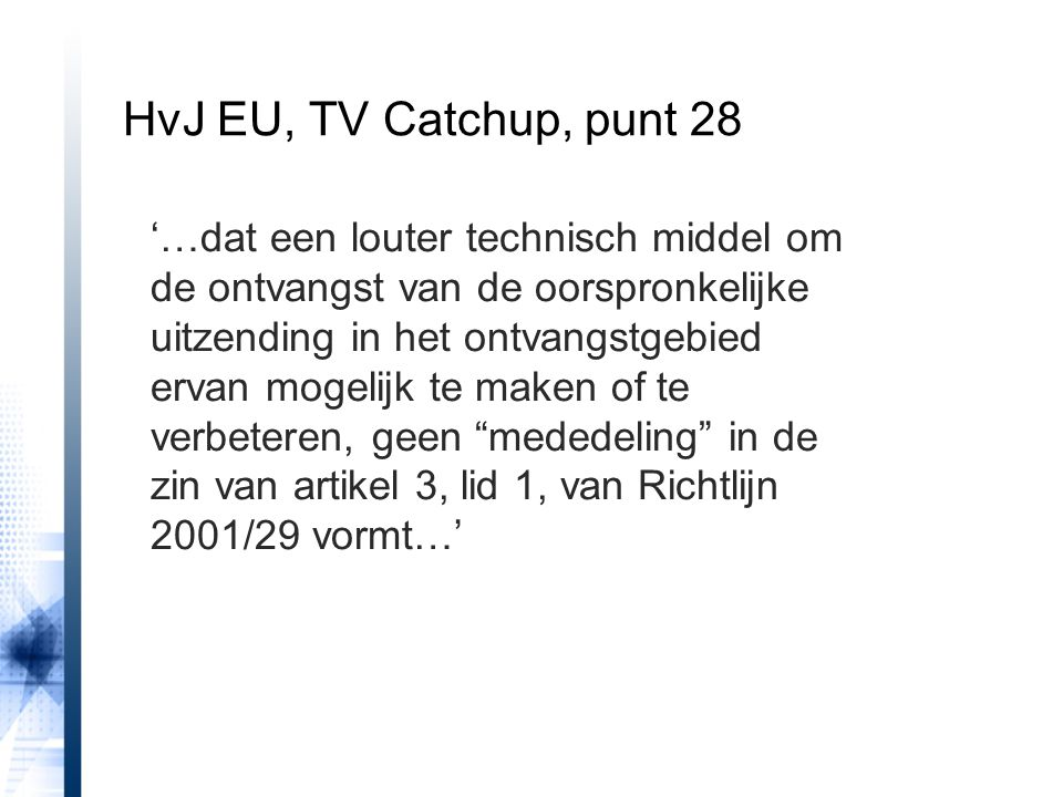 HvJ EU, TV Catchup, punt 28
