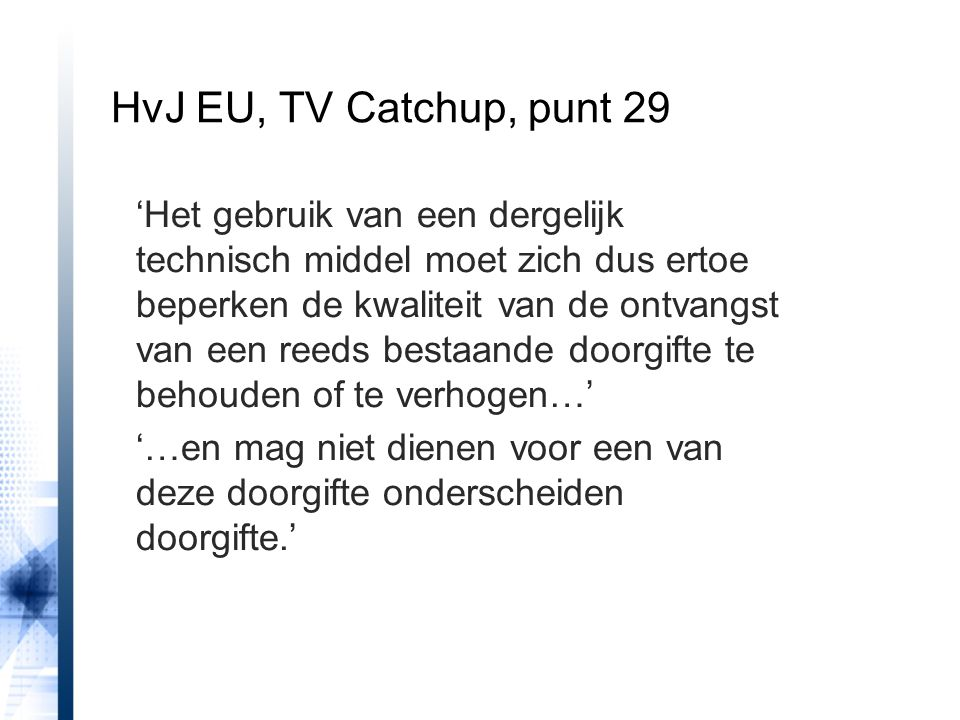 HvJ EU, TV Catchup, punt 29