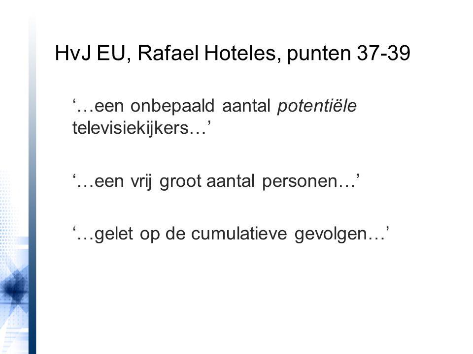 HvJ EU, Rafael Hoteles, punten 37-39