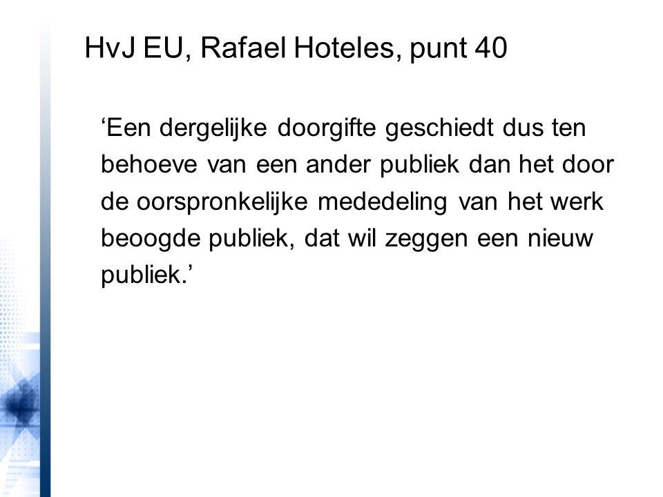 HvJ EU, Rafael Hoteles, punt 40