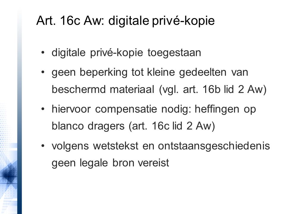Art. 16c Aw: digitale privé-kopie
