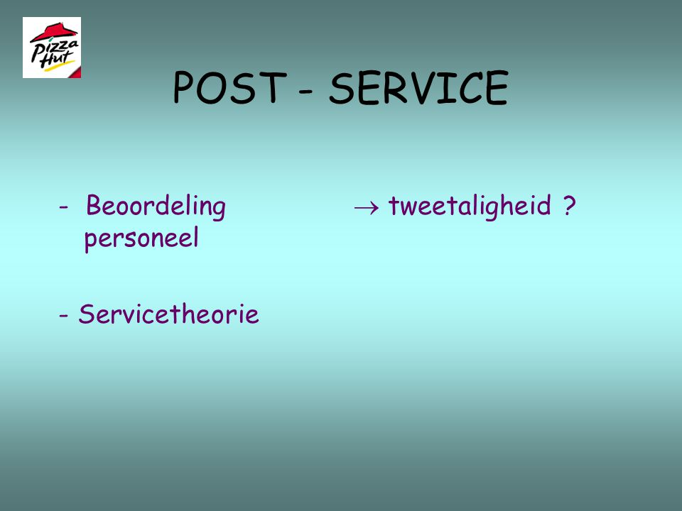 POST - SERVICE - Beoordeling personeel - Servicetheorie