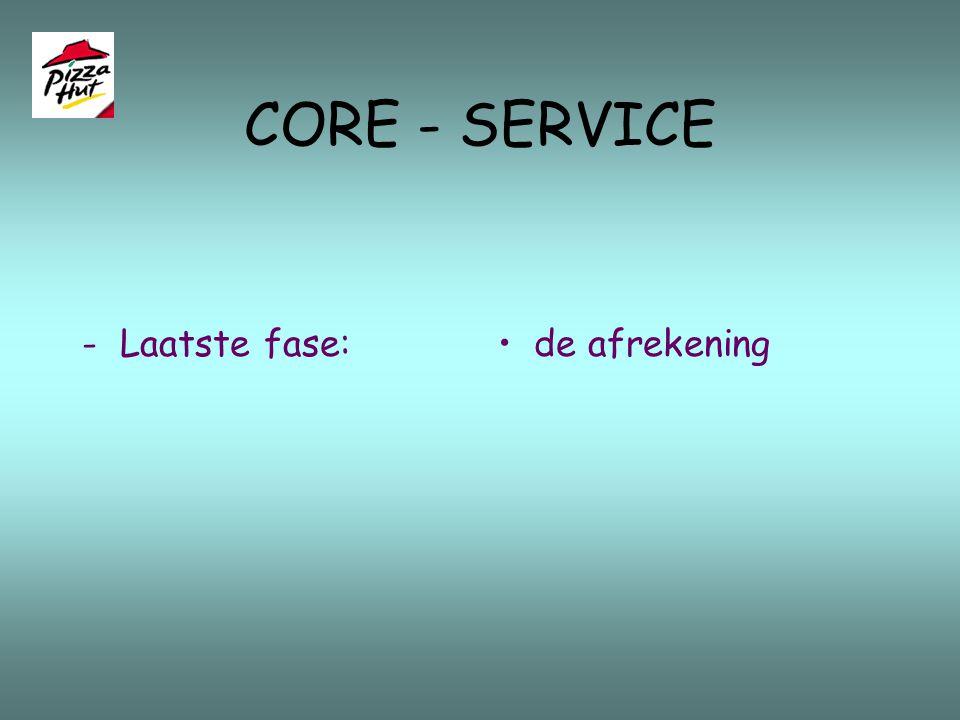 CORE - SERVICE - Laatste fase: de afrekening
