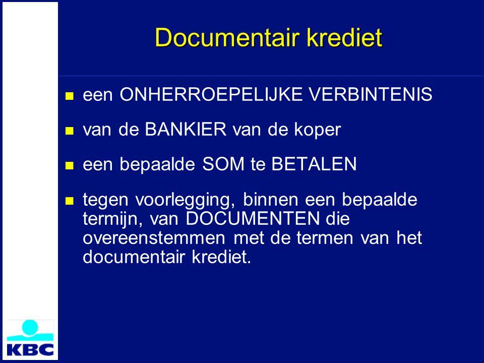 Documentair krediet een ONHERROEPELIJKE VERBINTENIS
