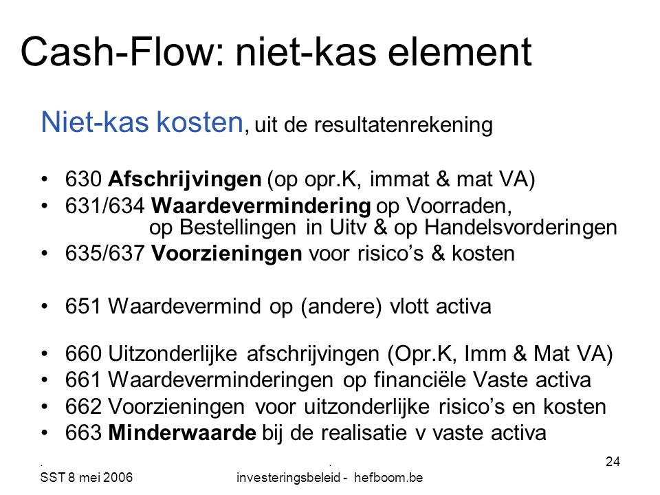 Cash-Flow: niet-kas element