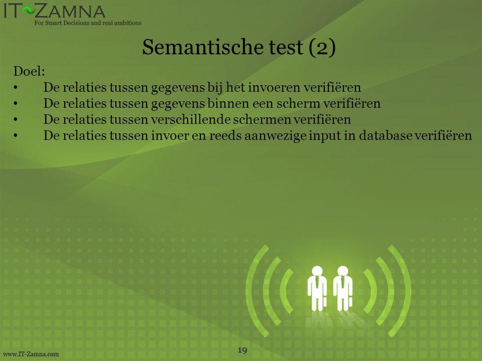 Semantische test (2) Doel: