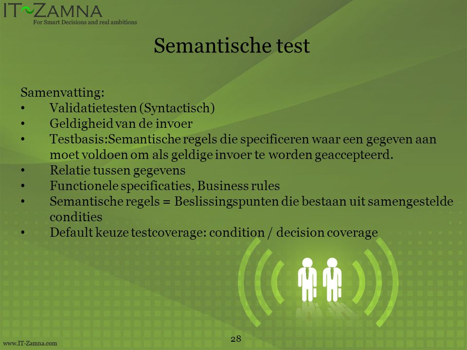 Semantische test Samenvatting: Validatietesten (Syntactisch)