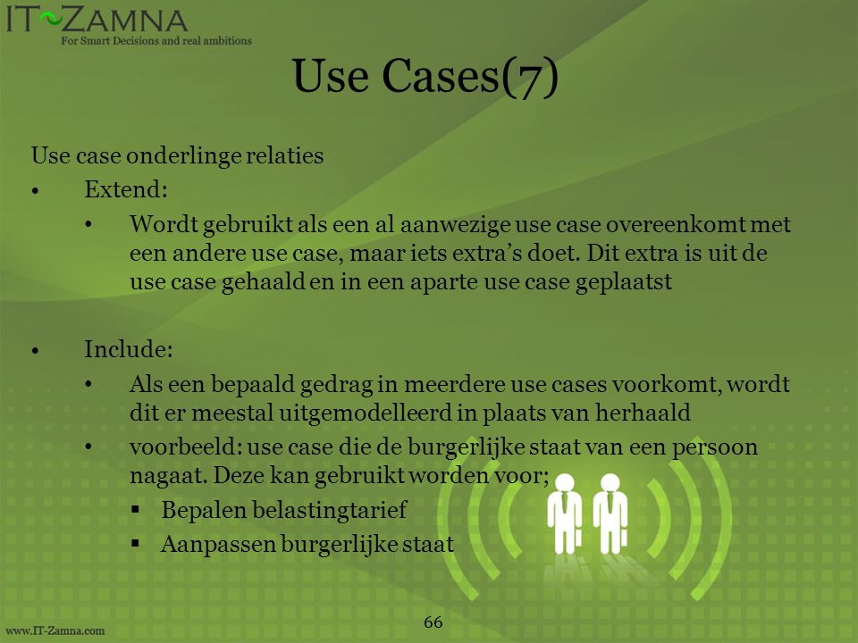 Use Cases(7) Use case onderlinge relaties Extend:
