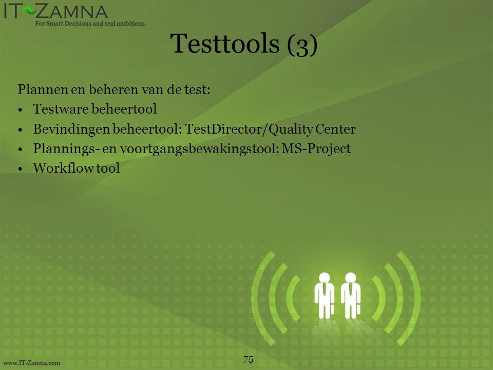 Testtools (3) Plannen en beheren van de test: Testware beheertool