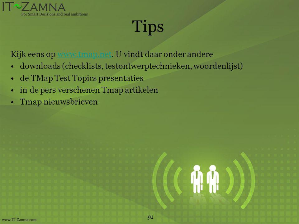Tips Kijk eens op www.tmap.net. U vindt daar onder andere