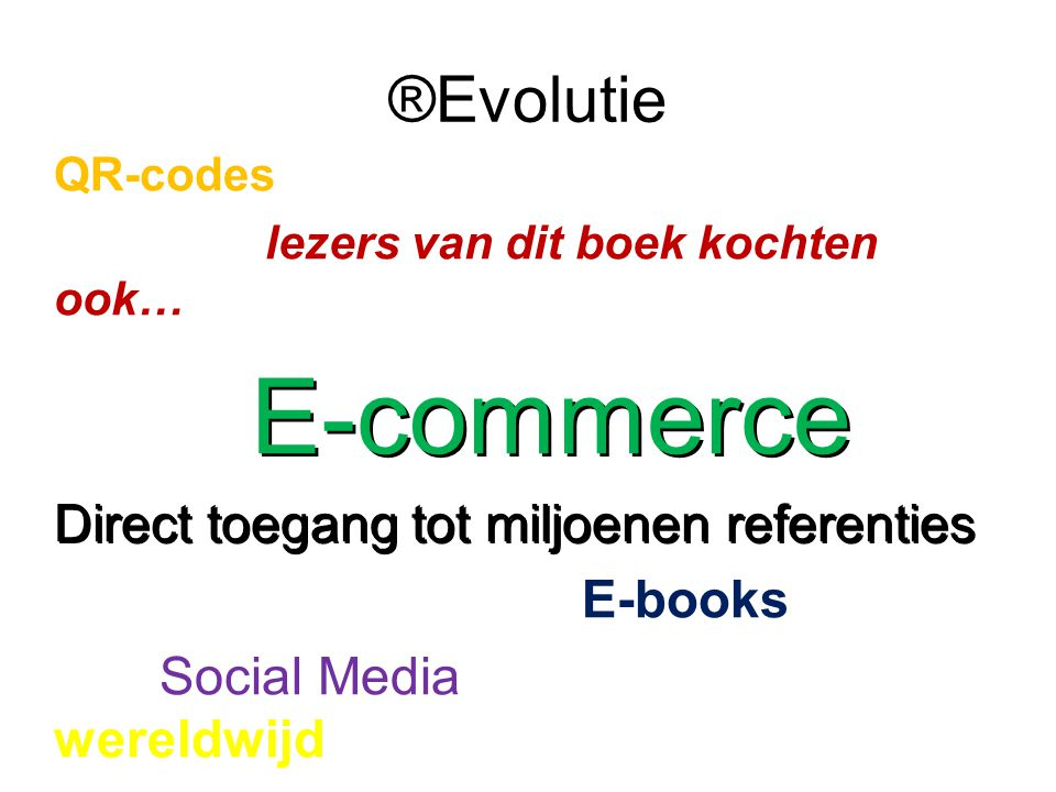 ®Evolutie Direct toegang tot miljoenen referenties E-books