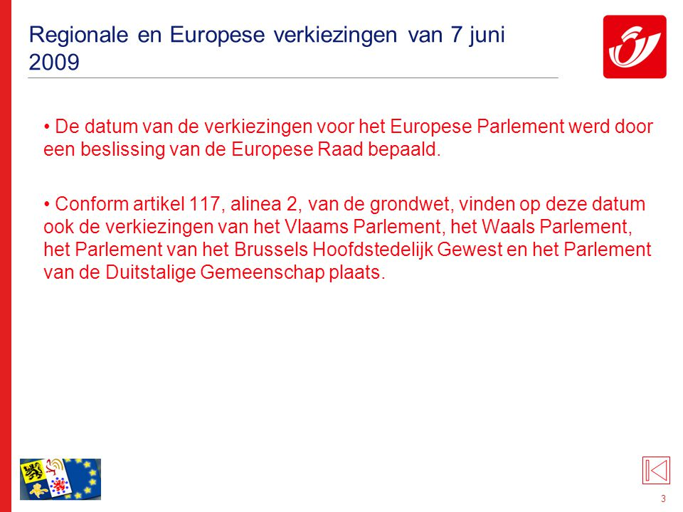 Regionale en Europese verkiezingen van 7 juni 2009: het Europees Parlement