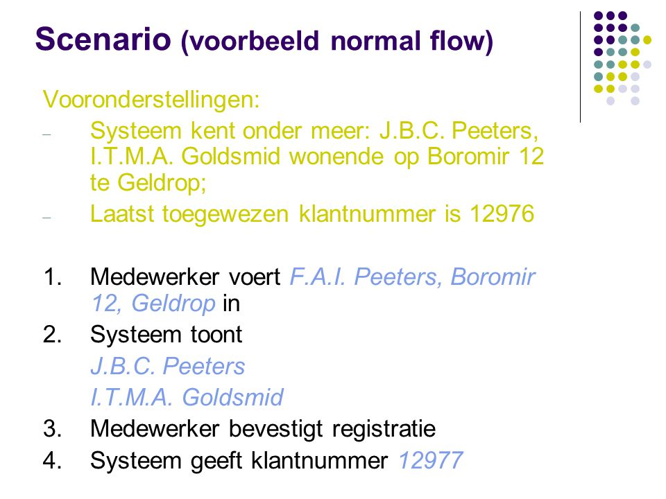 Scenario (voorbeeld normal flow)