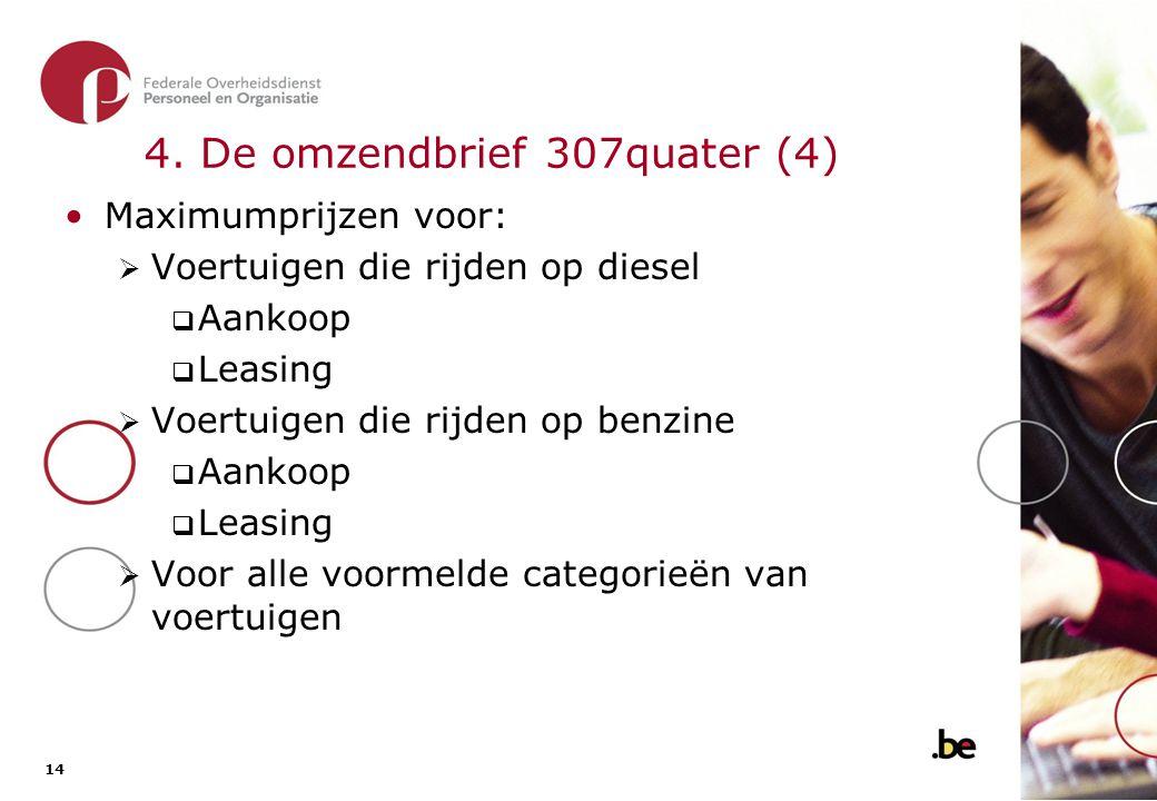 4. De omzendbrief 307quater (5)