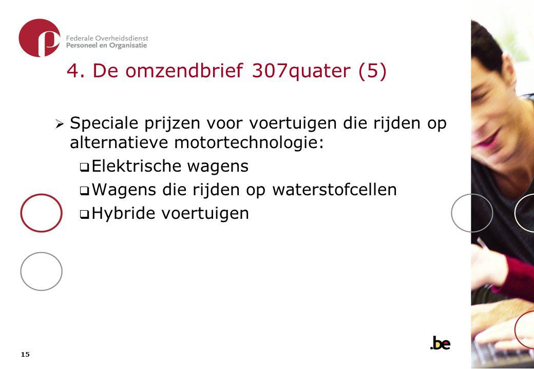 4. De omzendbrief 307quater (6)