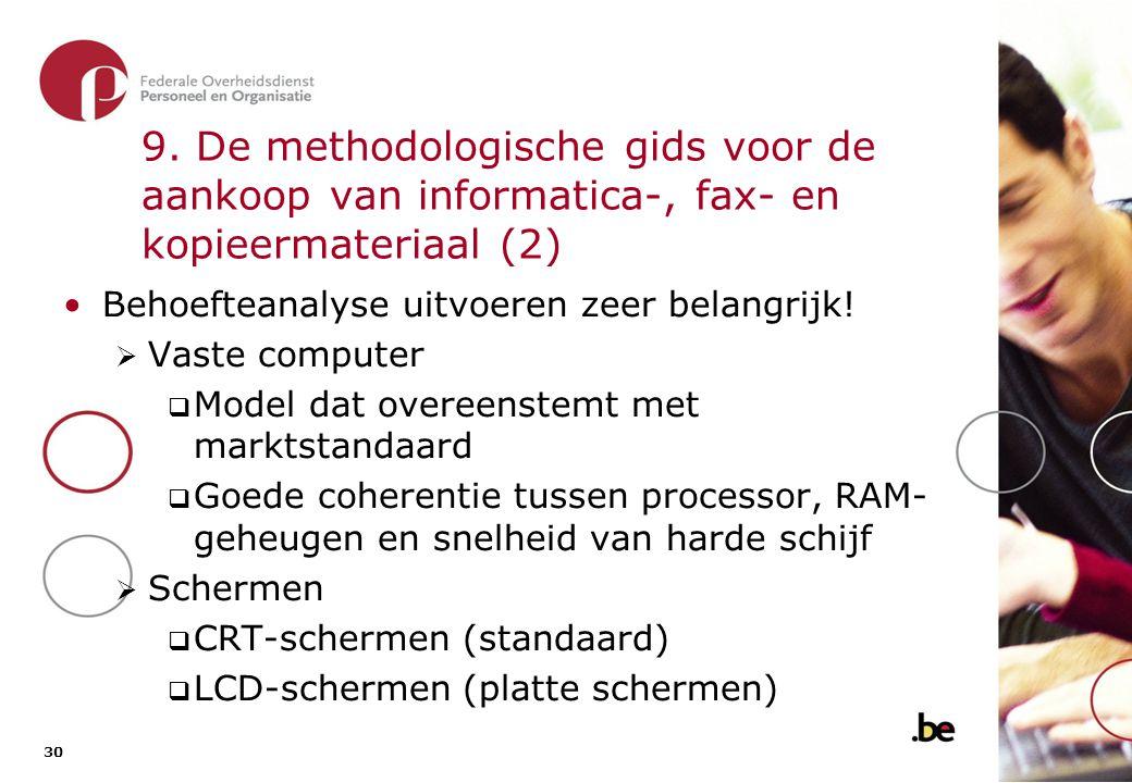 9. De methodologische gids voor de aankoop van informatica-, fax- en kopieermateriaal (3)