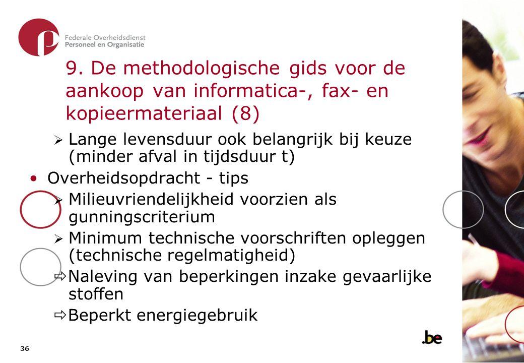 9. De methodologische gids voor de aankoop van informatica-, fax- en kopieermateriaal (9)