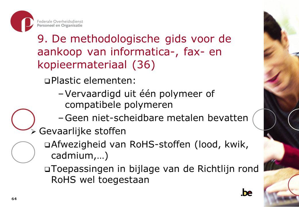 9. De methodologische gids voor de aankoop van informatica-, fax- en kopieermateriaal (37)