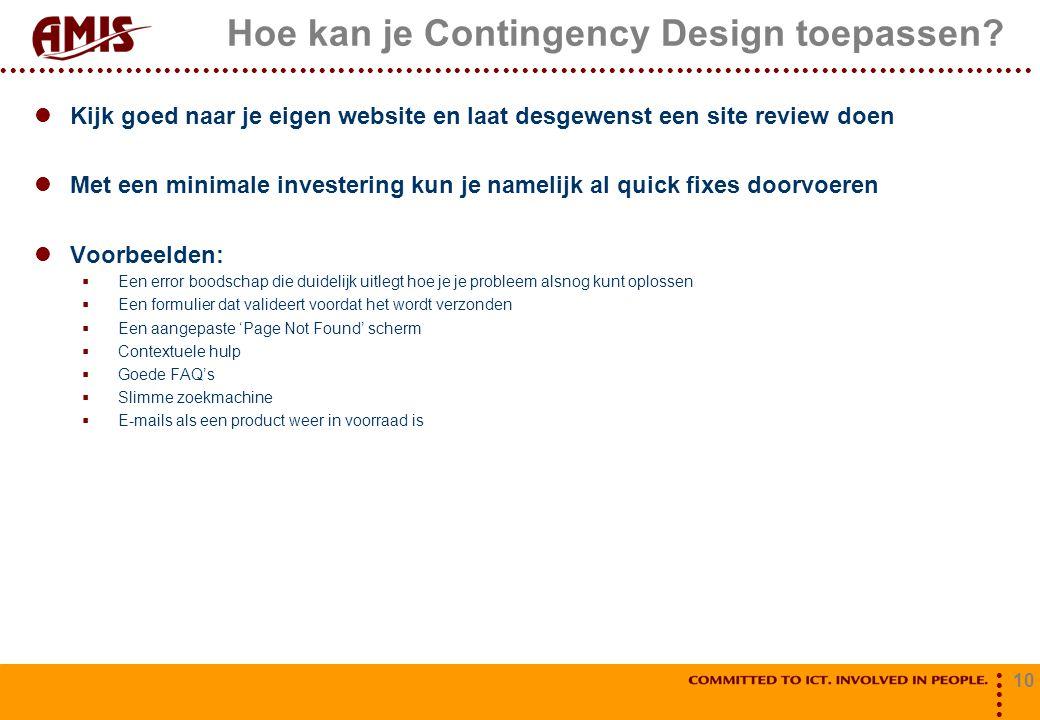 Hoe kan je Contingency Design toepassen