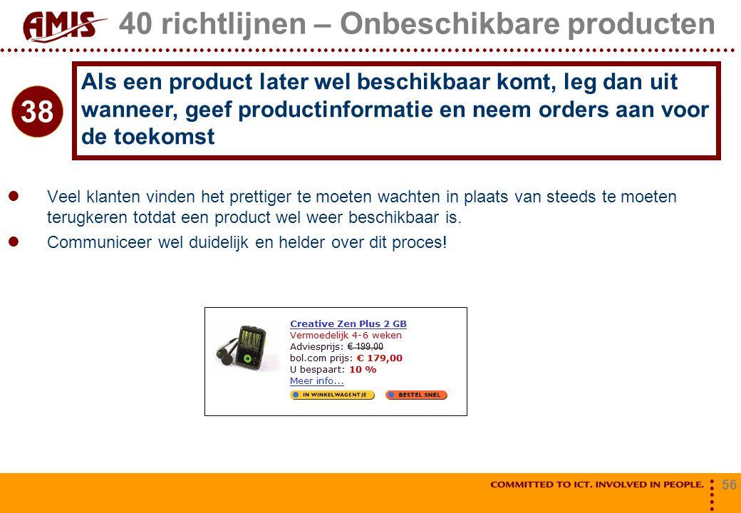 40 richtlijnen – Onbeschikbare producten
