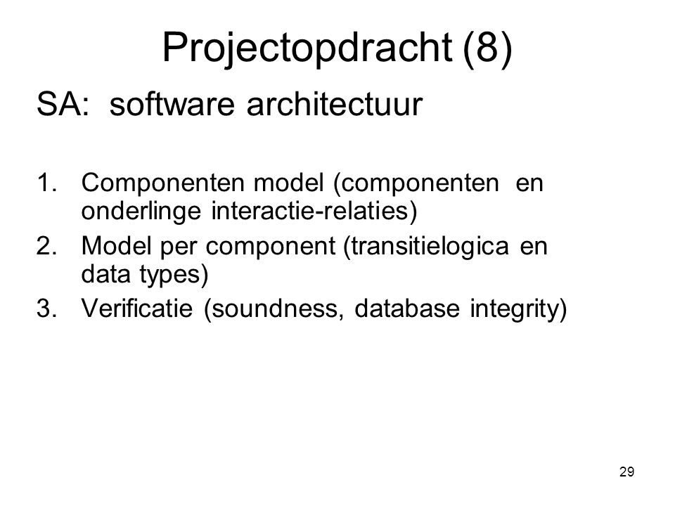 Projectopdracht (8) SA: software architectuur
