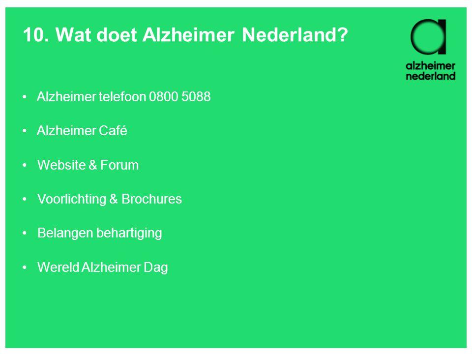 10. Wat doet Alzheimer Nederland