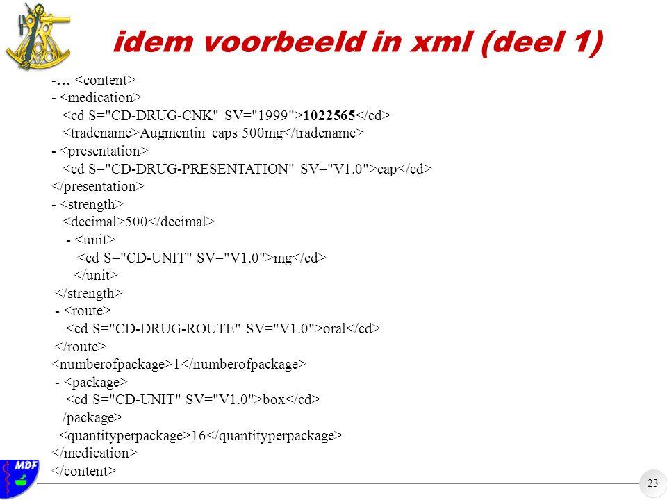 idem voorbeeld in xml (deel 1)