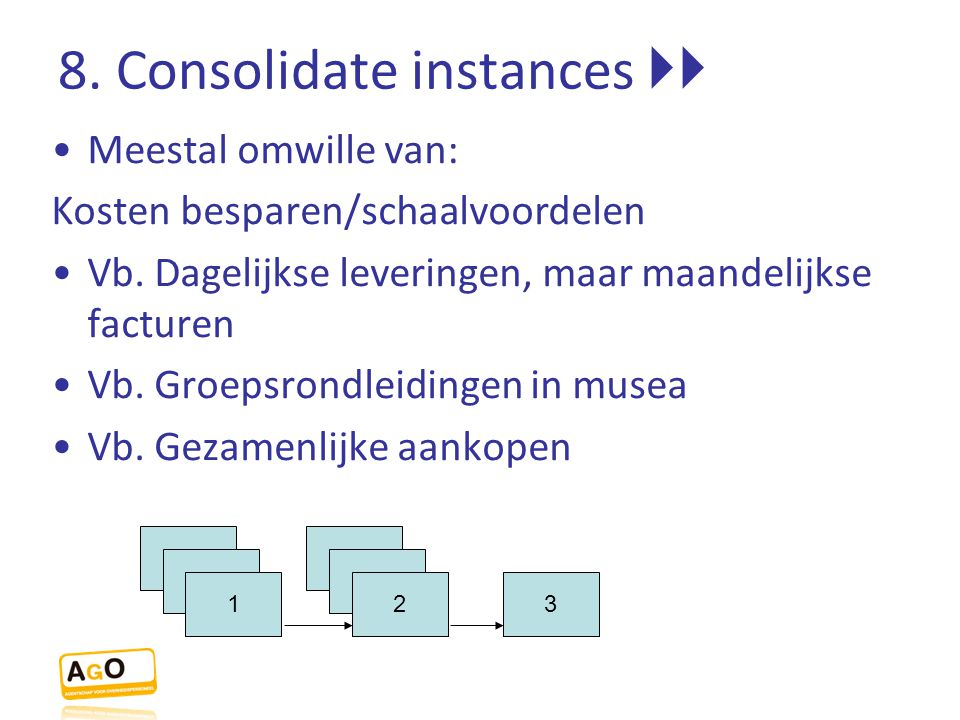 8. Consolidate instances 