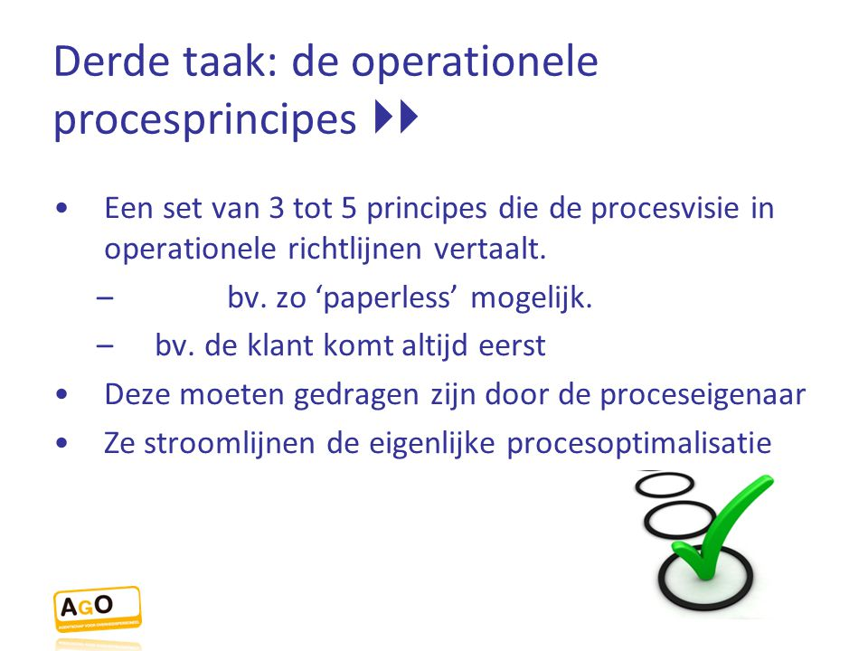Derde taak: de operationele procesprincipes 