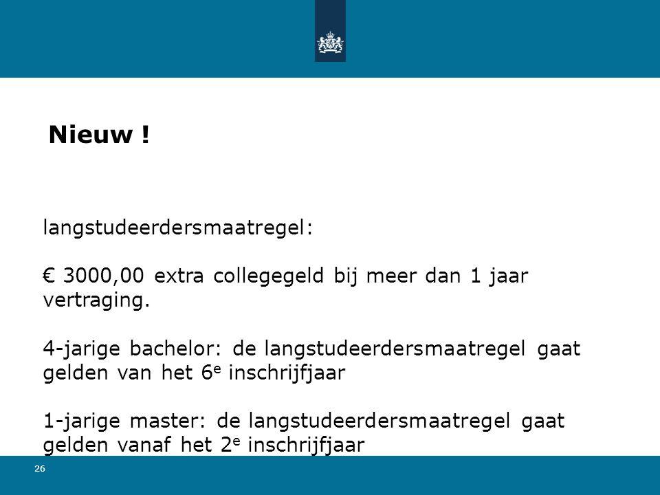 Nieuw ! langstudeerdersmaatregel:
